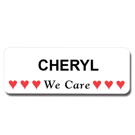 In Stock Quot We Care Quot Name Badge